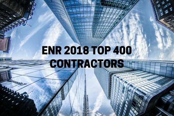 The ENR's List of Top 400 Contractors for 2018